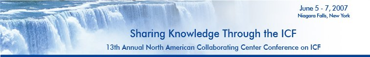 The Thirteenth Annual North American Collaborating Conference on the International Classification of Functioning, Disability and Health